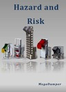 Hazard and Risk Assessment